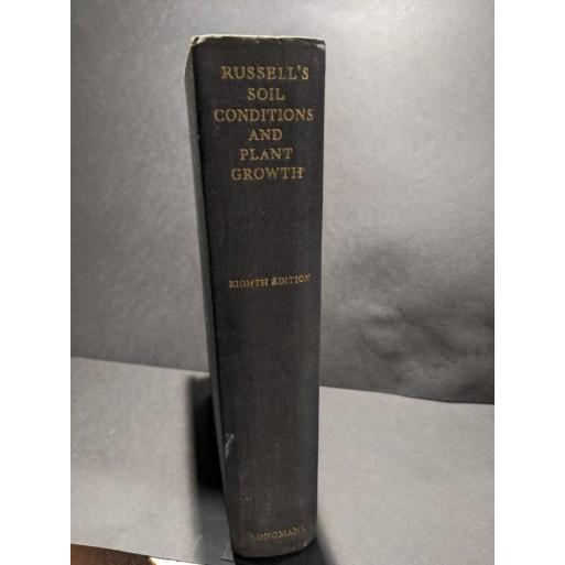 Russell's Soil Conditions and Plant Growth Book by Russell, Sir E John