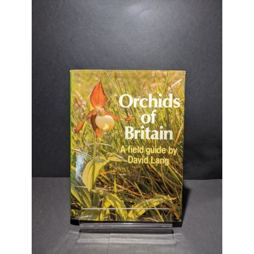 Orchids of Britain: A field guide Book by Lang, David