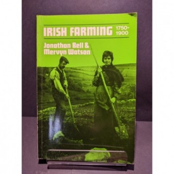 Irish Farming 1750-1900 Book by Bell & Watson