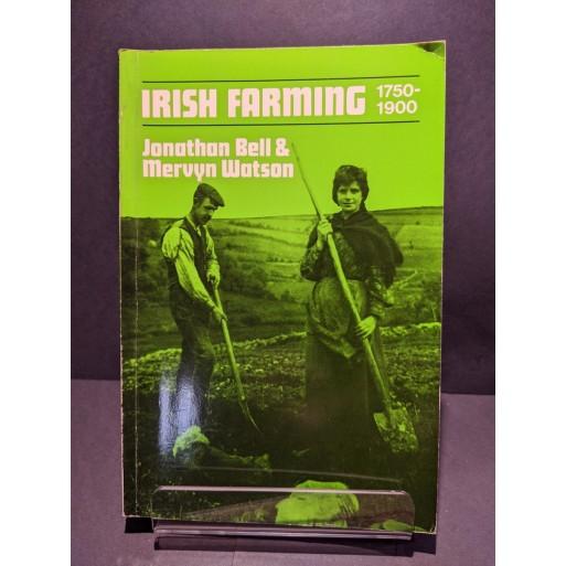 Irish Farming 1750-1900 Book by Bell & Watson