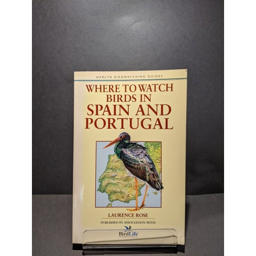 Where to Watch Birds in Spain & Portugal Book by Rose, Laurence