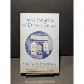 Two Centuries of Roman Prose Book by Kennedy & Davis