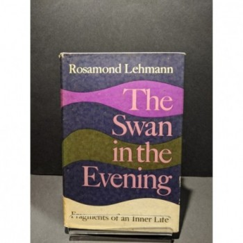 The Swan in the Evening: Fragments of an Inner Life Book by Lehmann, Rosamond