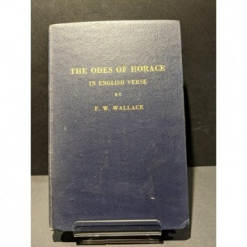 The Odes of Horace in English Verse Book by Wallace, F W