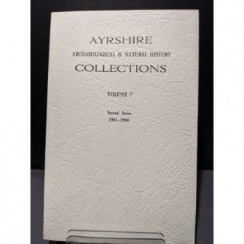 Ayrshire Archaeological & Natural History Collections Vol. 7 Second Series 1961-1966 Book by Various