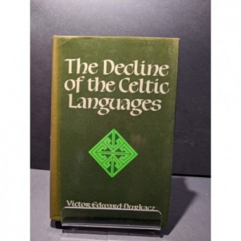 The Decline of the Celtic Languages Book by Durkacz, Victor Edward