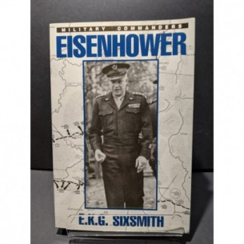 Eisenhower Book by Sixsmith, E K G