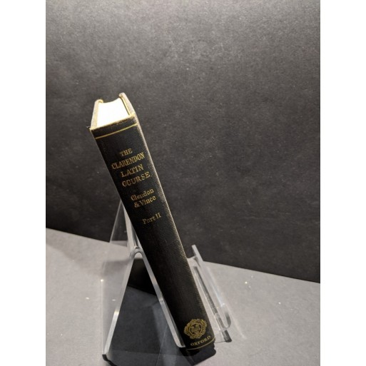 The Clarendon Latin Couse Part II Book by Clendon & Vince