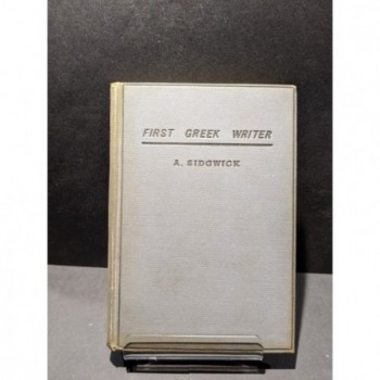 First Greek Writer Book by Sidgwick, A