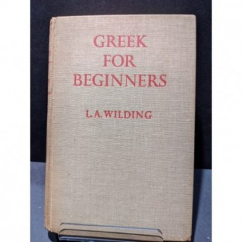 Greek for Beginners Book by Wilding, L A
