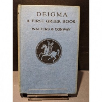 Deigma: A First Greek Book Book by Walters & Conway