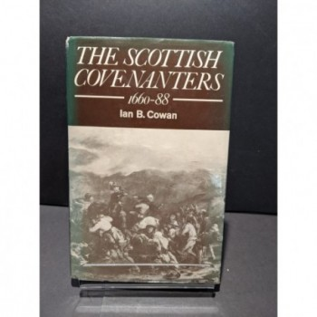 The Scottish Covenanters: 1660-88 Book by Cowan, Ian B