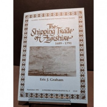 The Shipping Trade of Ayrshire 1689-1791 Book by Graham, Eric J