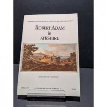 Robert Adam in Ayrshire Book by Sanderson, Margaret H B