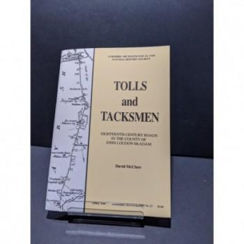 Tolls & Tacksmen:  Eighteenth Century Roads in the County of John Loudon McAdam Book by McClure, David
