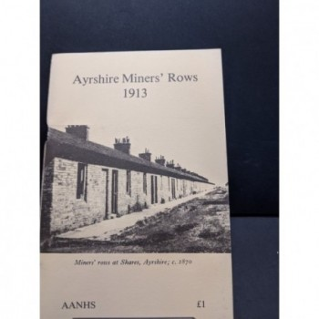 Ayrshire Miners' Rows 1913 Book by McKerrell & Brown