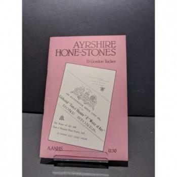 Ayrshire Hone-Stones Book by Tucker, D. Gordomn