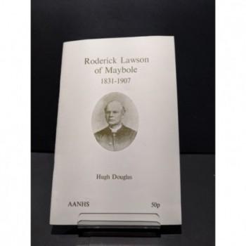 Roderick Lawson of Maybole 1831-1907 Book by Douglas, Hiugh