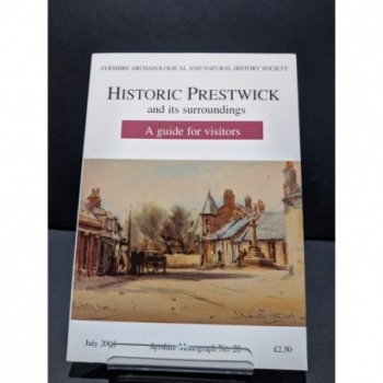 Historic Prestwick and its Surroundings.  A guide for visitors Book by Various