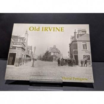 Old Irvine Book by Pettigrew, David