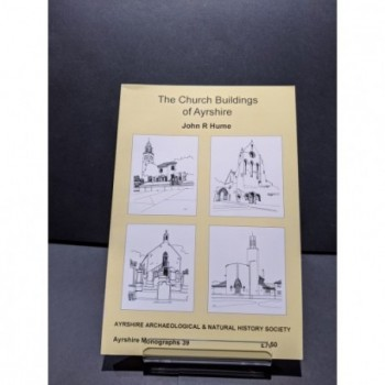 The Church Buildings of Ayrshire Book by Hume, John R