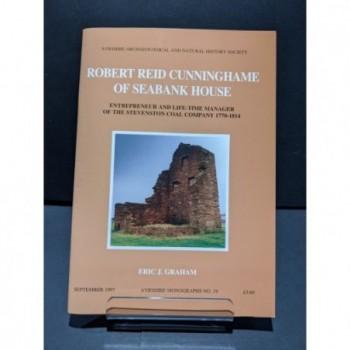 Robert Reid Cunninghame of Seabank House Book by Graham, Eric J