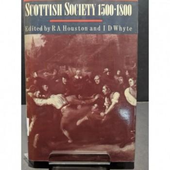 Scottish Society 1500-1800 Book by Houston & Whyte (eds)
