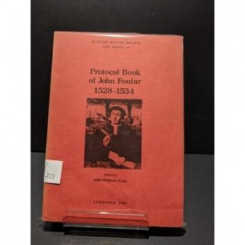 Protocol Book of John Foular 1528-1534 Book by Durkan, John (ed)