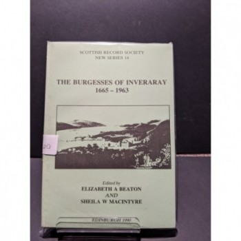 The Burgesses of Inveraray 1665-1963 Book by Beaton & MacIntyre (eds)