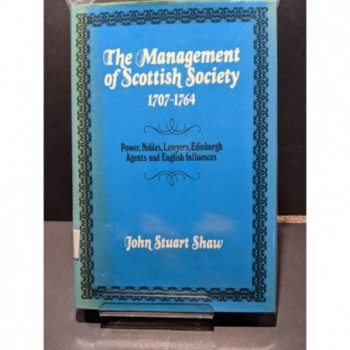 The Management of Scottish Society Book by Shaw, John Stuart