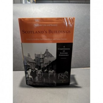 Scotland's Buildings: A Compendium of Scottish Ethnology Volume 3 Book by Stell, Shaw and Storrier