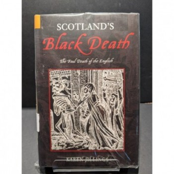 Scotland's Black Death: The Fould Death of the English Book by Jillings, Karen