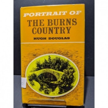 Portrait of the Burns Country (and Galloway) Book by Douglas, Hugh