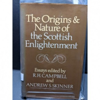 The Origins & Nature of the Scottish Enlightenment Book by Campbell & Skinner (eds)
