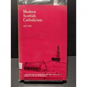 Modern Scottish Catholicism 1878-1978 Book by McRoberts, David (ed)