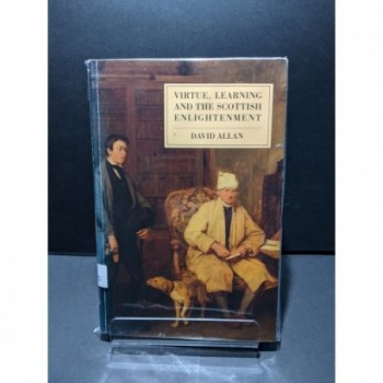 Virtue, Learning and the Scottish Enlightenment Book by Allan, David