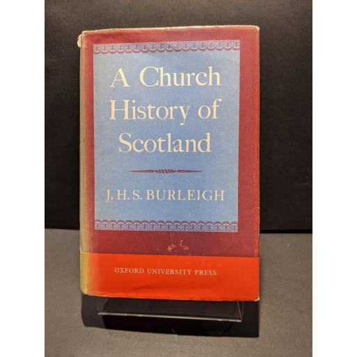 A Church History of Scotland Book by Burleigh, J H S