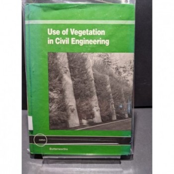 Use of Vegetation in Civil Engineering Book by Coppin & Richards (eds)
