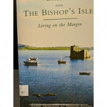 Barra and The Bishop's Isles: Living on the Margin Book by Branigan & Foster