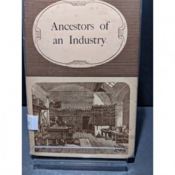 Ancestors of an Industry Book by Unknown