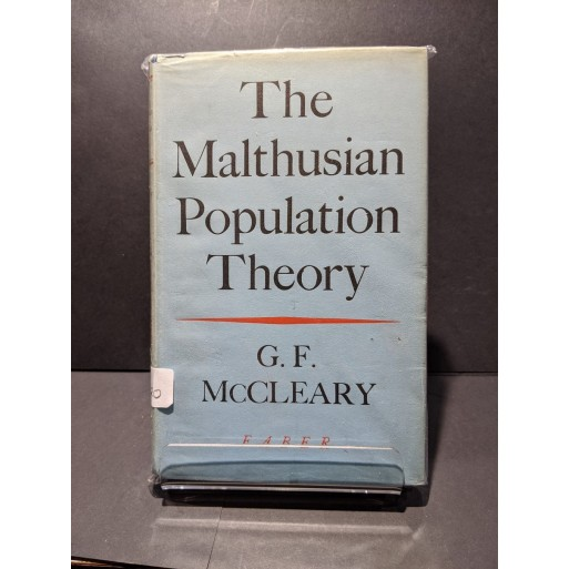 The Malthusian Population Theory Book by McCleary, G F