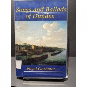 Songs & Ballads of Dundee Book by Gatherer, Nigel