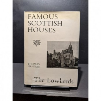 Famous Scottish Houses: The Lowlands Book by Hannan, Thomas