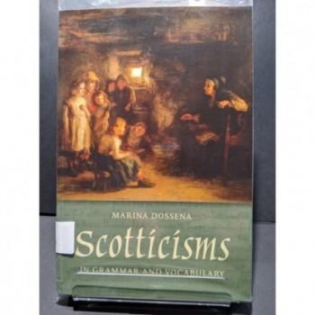 Scotticisms in Grammar and Vocabulary Book by Dessena, Marina