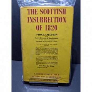 The Scottish Insurrection of 1820 Book by Ellis & MacA'Ghobhainn