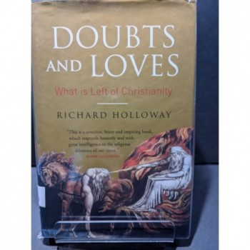 Doubts & Loves: What is Left of Christianity Book by Holloway, Richard