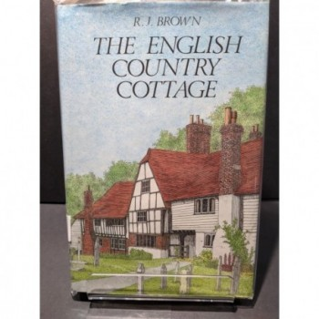 The English Country Cottage Book by Brown, R J