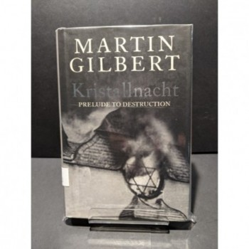 Kristallnacht: Prelude to Destruction Book by Gilbert, Martin