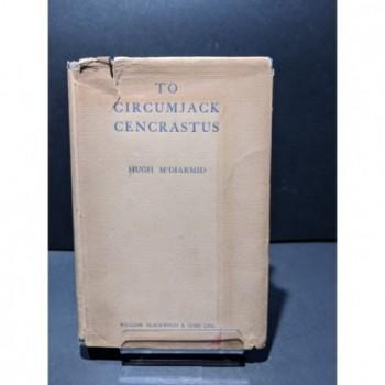 To Circumjack Cencrastus Book by McDiarmid, Hugh