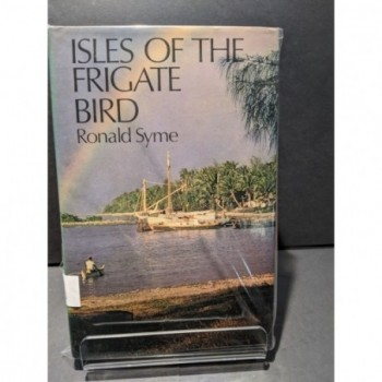 Isles of the Frigate Bird Book by Syme, Ronald
